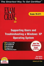 MCDST 70-271 and 70-272 Exam Cram 2 Bundle - Dan Balter