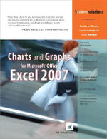 Charts and Graphs for Microsoft Office Excel 2007 : Business Solutions - Bill Jelen