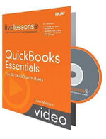QuickBooks Essentials LiveLessons (Video Training) : For All QuickBooks Users - Laura Madeira