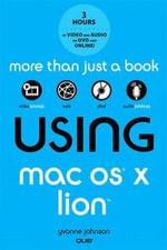 Using Mac OS X Lion : Using - Yvonne Johnson