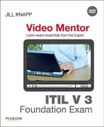 ITIL V 3 Foundation Exam Video Mentor - Jill Knapp