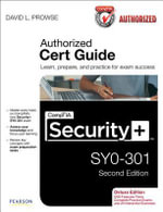 CompTIA Security+ SY0-301 Authorized Cert Guide - David L. Prowse