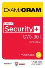 CompTIA Security+ SY0-301 Exam Cram : Exam Cram (Pearson) - Kirk Hausman
