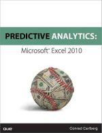 Predictive Analytics : Microsoft Excel - Conrad George Carlberg