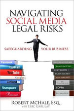 Navigating Social Media Legal Risks : Safeguarding Your Business - Robert McHale