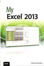 My Excel 2013 : My... - Michael Alexander