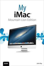 My iMac (Mountain Lion Edition) - John Ray