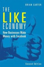 The Like Economy - Brian Carter
