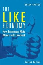 The Like Economy : Que Biz-Tech - Brian Carter