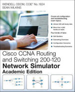 CCNA Routing and Switching 200-120 Network Simulator : Student Version - Wendell Odom