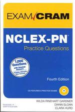 NCLEX-PN Practice Questions Exam Cram - Wilda Rinehart