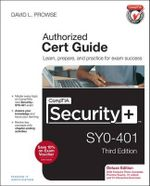 Comptia Security+ SY0-401 Authorized Cert Guide - David L. Prowse