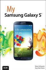 My Samsung Galaxy S 5 : My... - Steve Schwartz