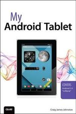 My Android Tablet : My... - Craig James Johnston