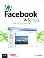 My Facebook for Seniors : My... - Michael Miller