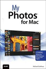 My Photos for Mac : My... - Michael Grothaus