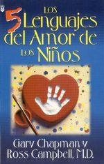 Los Cinco Lenguajes de Amor de los Ninos - Gary Chapman
