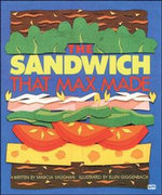 The Sandwich That Max Made - Marcia Vaughan