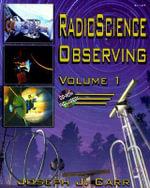 Radio Science Observing : v. 1 - Joseph J. Carr