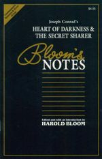 Joseph Conrad's Heart of Darkness and Secret Sharer : Bloom's Notes : Bloom's Notes