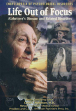 Life Out of Focus : Alzheimer's Disease and Related Disorders : Encyclopedia of Psychological Disorders - Daniel E. Harmon