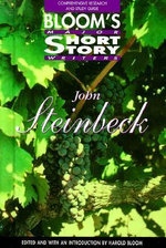 John Steinbeck : Bloom's Major Short Story Writers