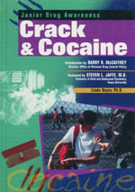 Crack and Cocaine : Junior Drug Awareness - Linda Bayer