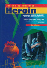 Heroin : Junior Drug Awareness - Jim Gallagher