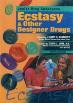 Ecstasy and Other Desiger Drugs : Junior Drug Awareness - Kristine Brennan