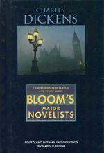 Charles Dickens : Bloom's Major Novelists