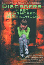 Disorders First Diagnosed in Childhood : Encyclopedia of Psychological Disorders - Daniel Partner