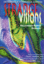 Strange Visions : Hallucinogen-Related Disorder : Encyclopedia of Psychological Disorders - Linda Bayer