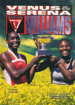 Venus and Serena Williams : Great Female Athletes : Women Who Win - Virginia Aronson