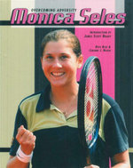 Monica Seles : Overcomimg Adversity - Rose Blue