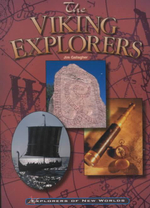Th Viking Explorers : Explorers of New Worlds - Jim Gallagher