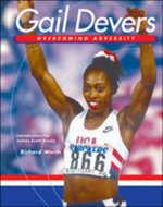 Gail Devers : How Wilma Rudolph Became the Worlds Fastest Woman - Richard Worth