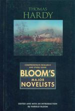 Thomas Hardy : Bloom's Major Novelists - Harold Bloom