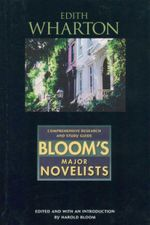 Edith Wharton : Bloom's Major Novelists - Harold Bloom