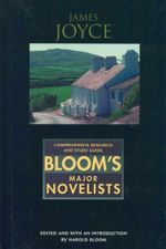 James Joyce : Bloom's Major Novelists