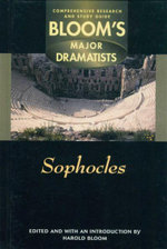 Sophocles : Bloom's Major Dramatists