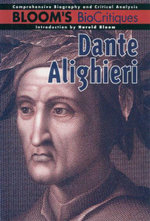Dante Alighieri : Bloom's BioCritiques