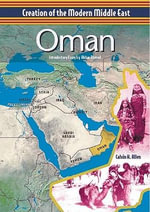Oman : Creation of the Modern Middle East - Calvin H. Allen