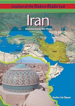 Iran : Creation of the Modern Middle East - Heather Lehr Wagner