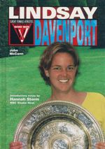 Lindsay Davenport : Great Female Athletes - John McCann
