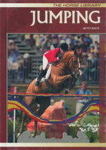 Jumping : The Horse Library - Betty Bolte