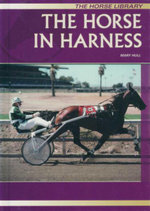 The Horse in Harness : The Horse Library - Mary Hull