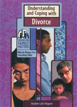 Understanding and Coping with Divorce : Focus on Family Matters - Heather Lehr Wagner