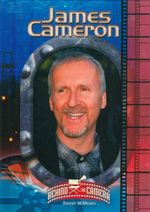 James Cameron : Behind the Camera - Bonnie McMeans