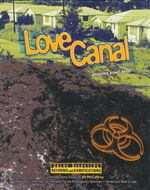 Love Canal : Great Disasters : Reforms and Ramifications - Jennifer Bond Reed