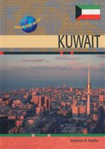 Kuwait : Modern World Nations - Soloman A. Isiorho
